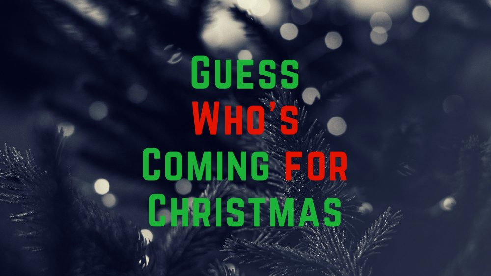 Guess Who's Coming For Christmas Image