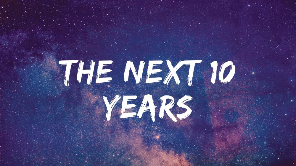 The Next 10 Years Image