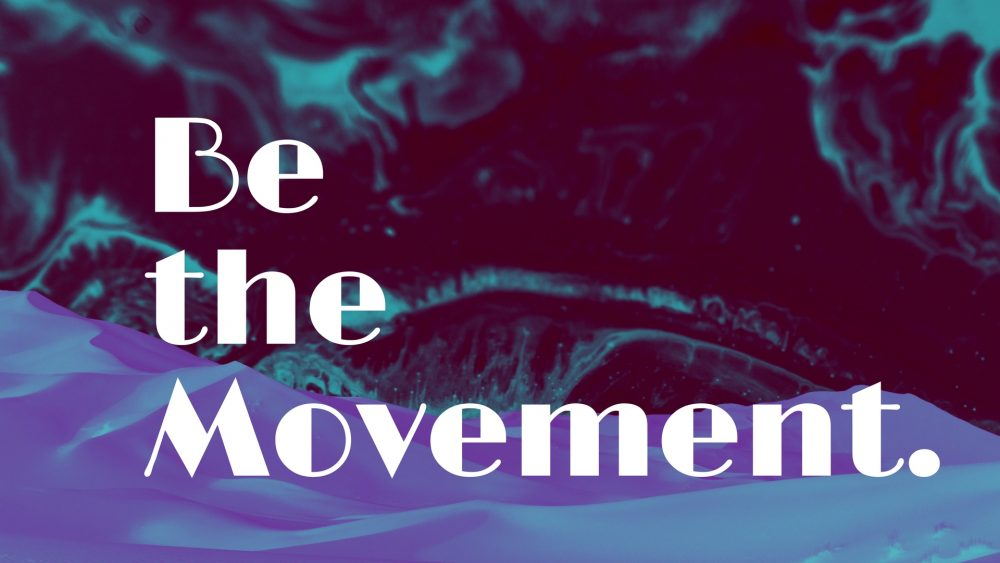 Be the Movement Image