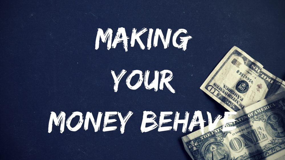 Making Your Money Behave Image