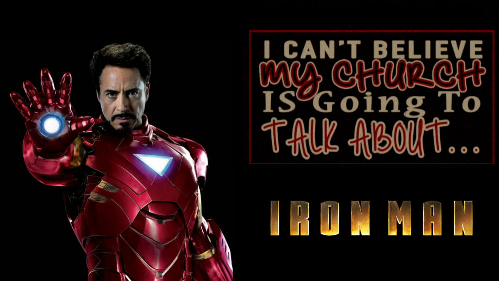 I Can't Believe My Church is Going to Talk About Iron Man Image