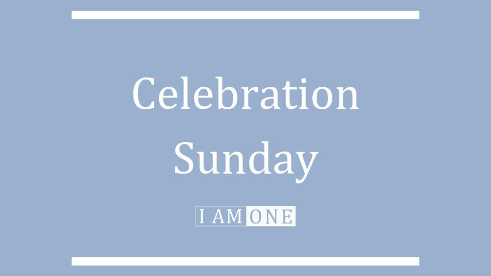 Celebration Sunday Image