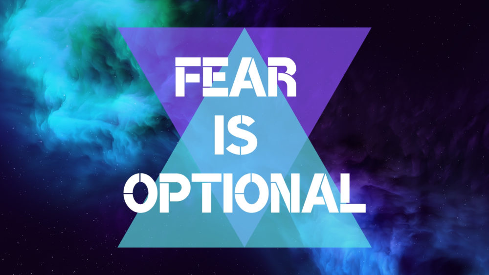 Fear is Optional Image