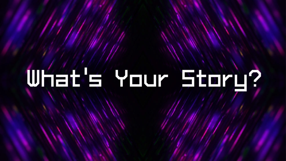 What's Your Story? Image