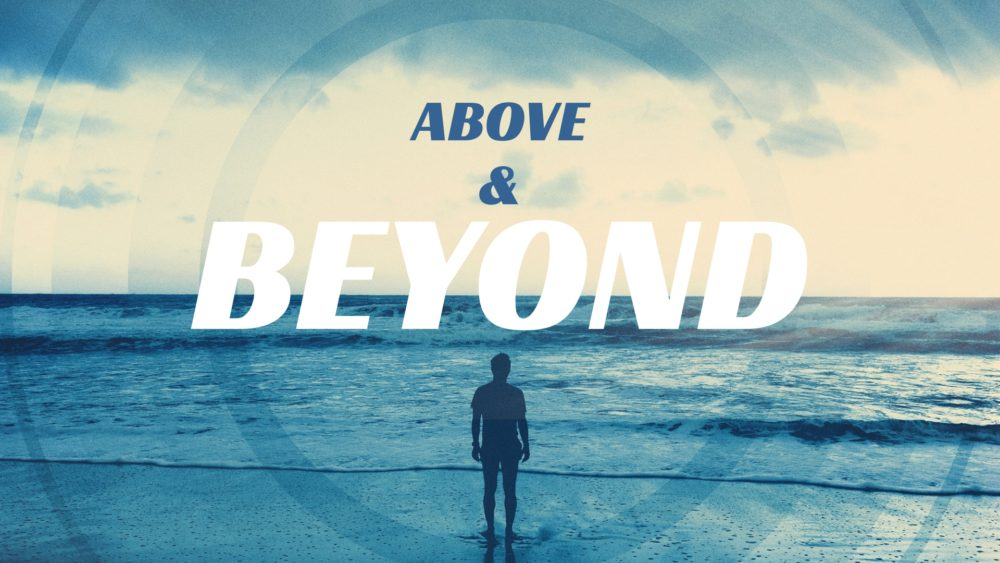 Above and Beyond Image