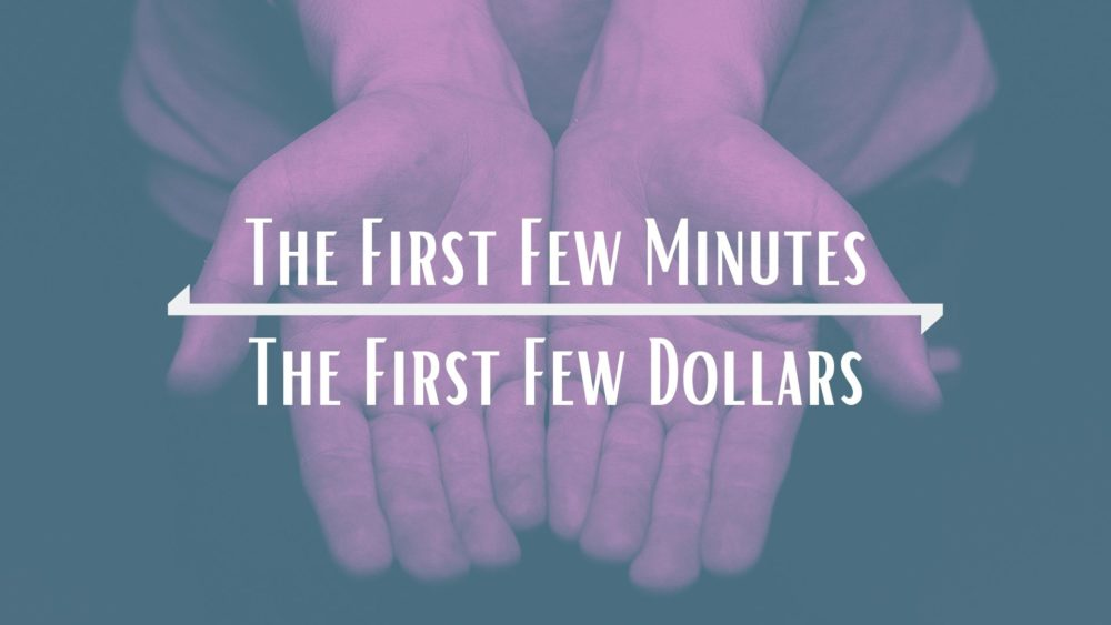 The First Few Minutes/The First Few Dollars Image