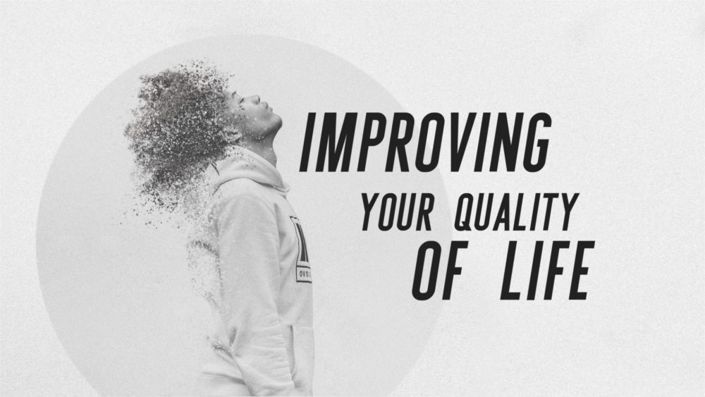 Improving Your Quality of Life Image