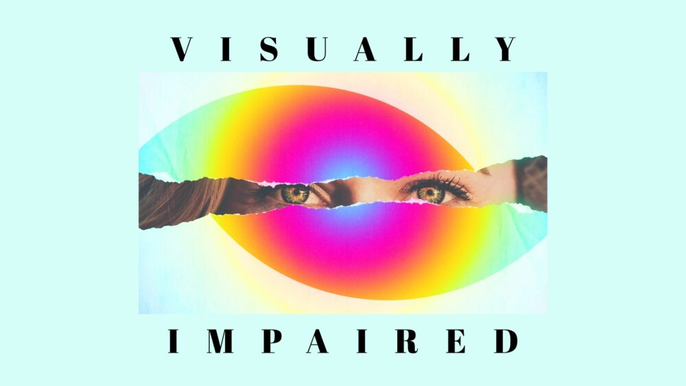 Visually Impaired Image