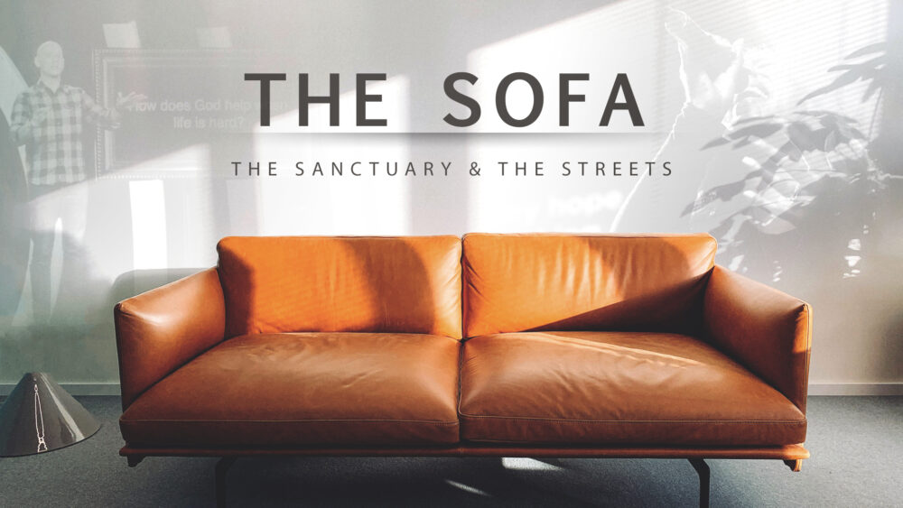 The Sofa/The Sanctuary/The Streets Image