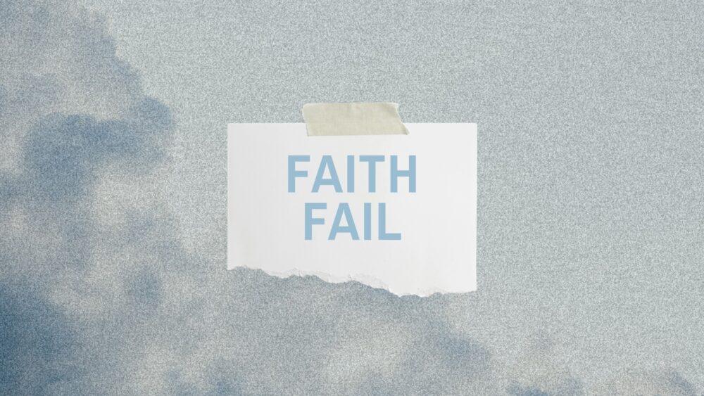 Faith Fail Image