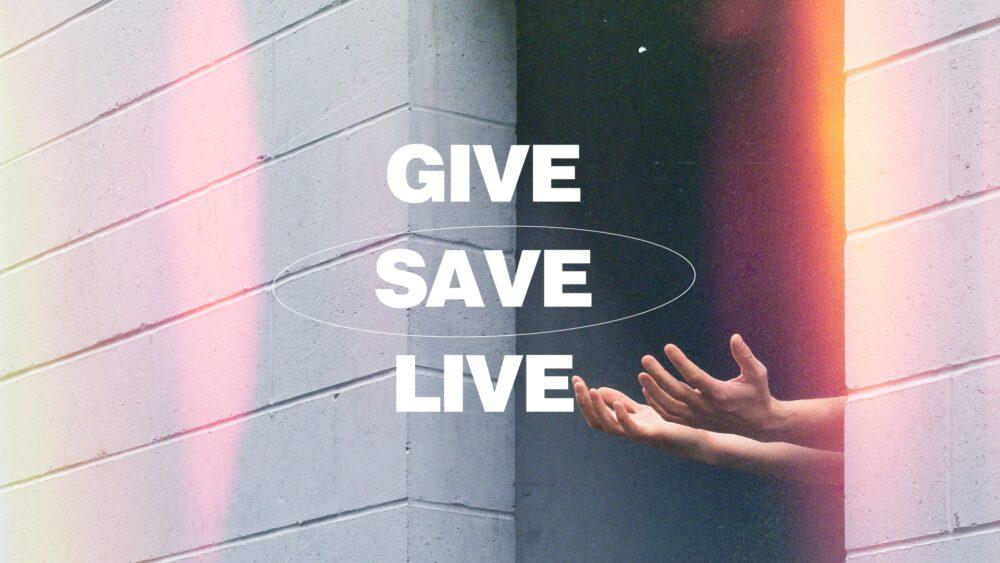 GIVE SAVE LIVE Image