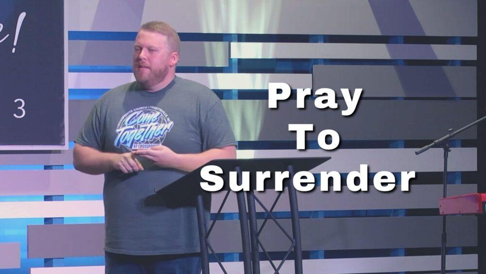 Pray to Surrender Image